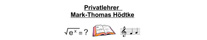 Privatlehrer Mark-Thomas Hödtke 47623 Kevelaer